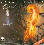 7'' - Zara-Thustra - Eiskalt