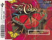 CD Single - Zhi-Vago - Celebrate (The Love)