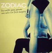 12'' - Zodiac - Du Weißt Ganz Genau Wie Sehr Ich Dich Begehr