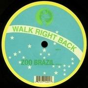 12'' - Zoo Brazil - Walk Right Back