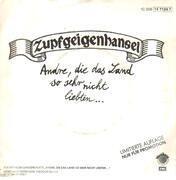 7inch Vinyl Single - Zupfgeigenhansel - Andre, Die Das Land So Sehr Nicht Liebten... / Es Ist Schön - Rar 7'