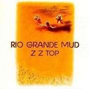 LP - ZZ Top - Rio Grande Mud - HQ-Vinyl