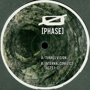 Ø [Phase] - Tunnel Vision