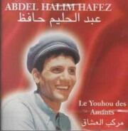 عبد الحليم حافظ - Le Youhou des Amants
