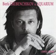 Boris Grebenchikov & Aquarium - 1991-1994