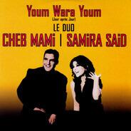 سميرة سعيد & Cheb Mami - Youm Wara Youm (Jour Après Jour)
