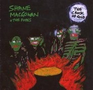 Shane macGowan & the popes - Crock of Gold