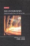 Jürgen Bartels - Die Interviews: Einblicke der großen Stars in die Welt der Oper