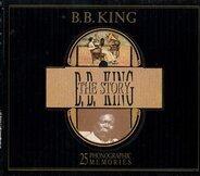 B.B.King - The Story - 25 phonographic memories