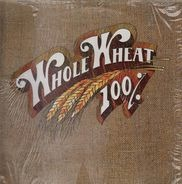 100% Whole Wheat - 100% Whole Wheat