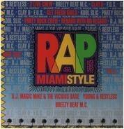 2 Live Crew / Clay D / Kool Slic a.o. - Rap - Miami Style