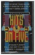2 Unlimited, Johanna a.o. - Hits On Five 3