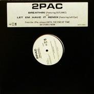 2Pac - Breathin' / Let 'Em Have It (Remix)