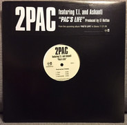 2Pac Featuring T.I. & Ashanti - Pac's Life