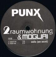 2raumwohnung & Moguai - Sasha (Sex Secret)