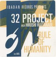 32 Project - Rule Of Humanity / 32 Method