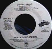 38 Special - Second Chance / Caught Up In You
