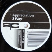 3 Way - Appreciation / Price Of Fame