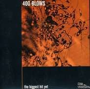 400 BLOWS - THE SORE THUMB