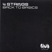 4 Strings - Back To Basics