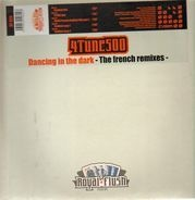 4Tune 500 - Dancing In The Dark (The French Remixes)