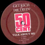 50 Cent , Mobb Deep - Talk About Me / Have A Party