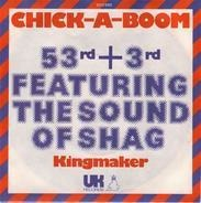53rd & 3rd Featuring The Sound Of Shag - Chick-A-Boom (Don't Ya Jes Love It)