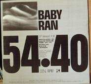 54-40 - Baby Ran