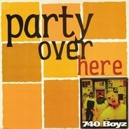 740 Boyz - party over here