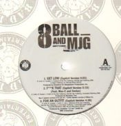 Eightball & M.J.G. - Get Low / F**k That / For An Outfit