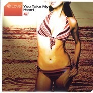 @ Love - You Take My Heart