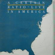 A Certain Ratio - Live In America