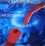 A Flock Of Seagulls - Nightmares