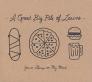 A Great Big Pile Of Leaves - You're Always on My Mind