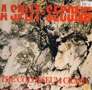 A Split - Second - The Colosseum Crash (Inside Out Remix)