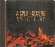 A Split Second - Kiss of Fury