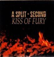 A Split-Second - Kiss of Fury