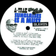 A-Trak / The Rub - Sunglasses Is A Must (Blends)