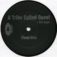 A Tribe Called Quest - Mardi Gras / Confusion