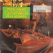 A Tribe Called Quest - Pubic Enemy / I Left My Wallet In El Segundo