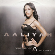 Aaliyah - More Than A Woman