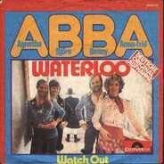 ABBA (Bjorn, Benny, Anna & Frida) - Waterloo