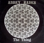 Abbey Rader - The Thing