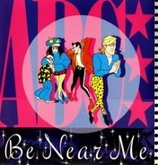 Abc - Be Near Me