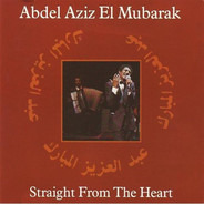 Abdel Aziz el Mubarak - Straight from the Heart