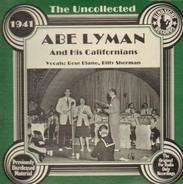 Abe Lyman - The Uncollected - 1941