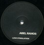 Abel Ramos / Abel Ramos & Matt Correa - Love Stimulation / Crystal