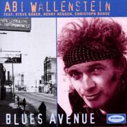 Abi Wallenstein Featuring Steve Baker , Henry Heggen , Christoph Buhse - Blues Avenue
