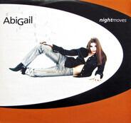 Abigail - Night Moves