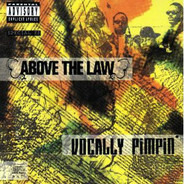 Above The Law - Vocally Pimpin'